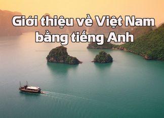 giới thiệu về Việt Nam bằng tiếng Anh