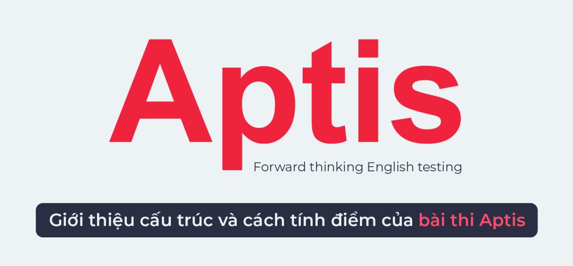 Cách tính điểm bài thi Aptis